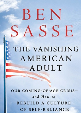 Ben-Sasse-The-Vanishing-American-Adult-900